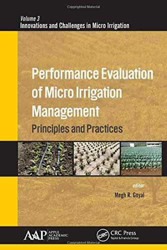 9781771883207: Performance Evaluation of Micro Irrigation Management: Principles and Practices (Innovations and Challenges in Micro Irrigation)