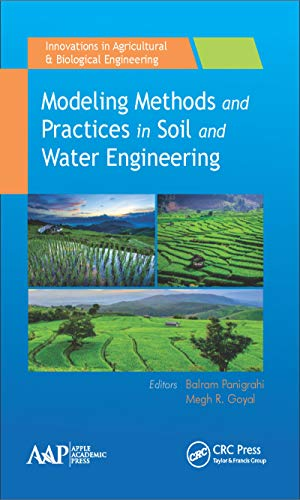 9781771883269: Modeling Methods and Practices in Soil and Water Engineering (Innovations in Agricultural & Biological Engineering)