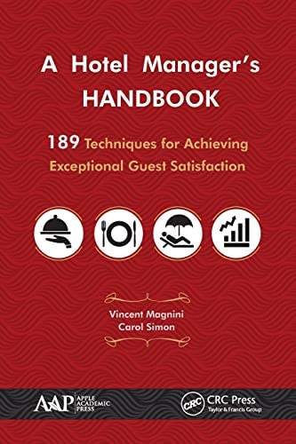 9781771883481: A Hotel Manager's Handbook: 189 Techniques for Achieving Exceptional Guest Satisfaction