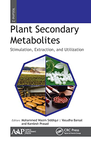 9781771883542: 2: Plant Secondary Metabolites, Volume Two: Stimulation, Extraction, and Utilization (Volume 2)