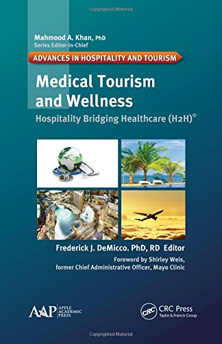 9781771885058: Medical Tourism and Wellness: Hospitality Bridging Healthcare (H2H)