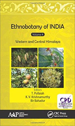 9781771885508: Ethnobotany of India, Volume 4: Western and Central Himalayas