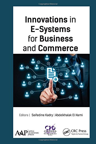 9781771885645: Innovations in E-Systems for Business and Commerce