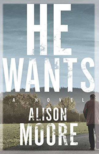 He Wants: Alison Moore