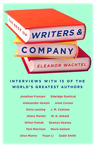 9781771960748: The Best of Writers and Company