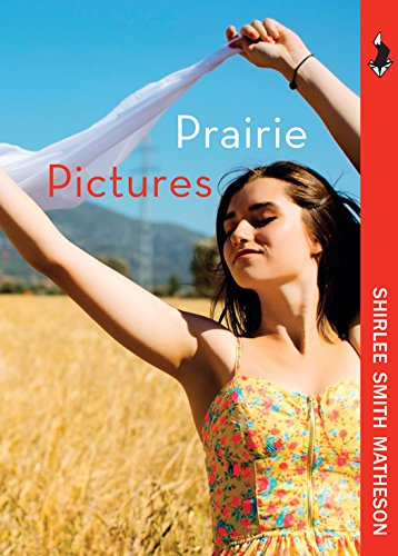 Prairie Pictures (Wandering Fox): Matheson, Shirlee Smith