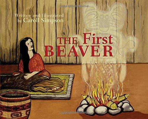 9781772030624: The First Beaver (Coastal Spirit Tales)