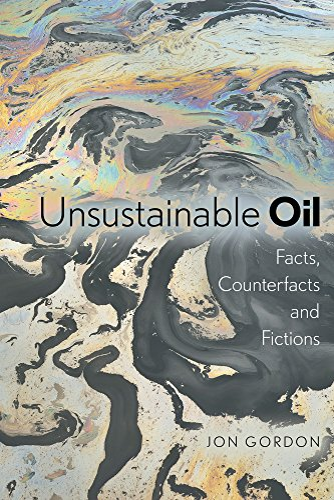 Unsustainable Oil (Paperback): Jon Gordon