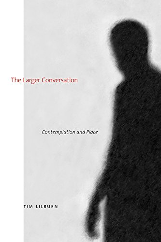 9781772122992: The Larger Conversation: Contemplation and Place (The University of Alberta Press)