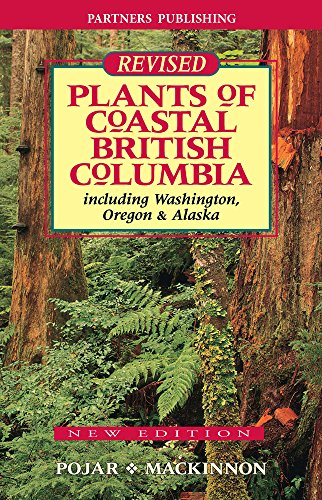 9781772130096: Plants of Coastal British Columbia: Including Washington, Oregon and Alaska