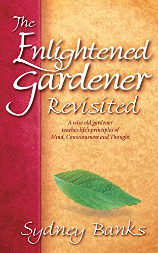 9781772130164: The Enlightened Gardener Revisited
