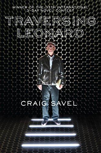 Traversing Leonard: Craig Savel