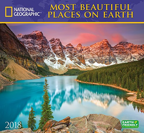 National Geographic Most Beautiful Places On Earth 2018 Wall Calendar By National Geographic