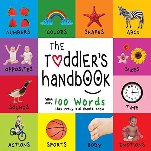 9781772261059: The Toddler's Handbook: Numbers, Colors, Shapes, Sizes, ABC Animals, Opposites, and Sounds, with over 100 Words that every Kid should Know (Engage Early Readers: Children's Learning Books)