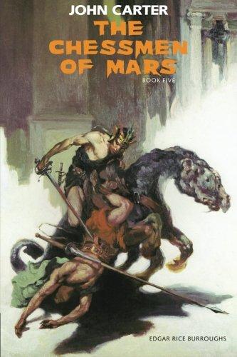 9781772261554: The Chessmen of Mars: John Carter: Barsoom Series Book 5 (Volume 5)