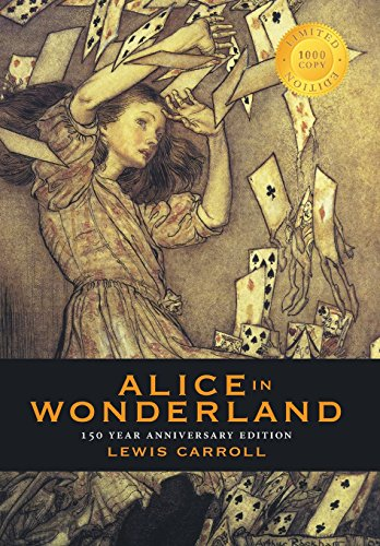 9781772261714: Alice in Wonderland (150 Year Anniversary Edition, Illustrated) (1000 Copy Limited Edition)