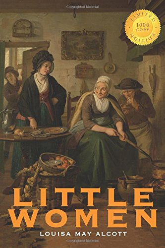 9781772262872: Little Women (1000 Copy Limited Edition)