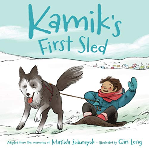 9781772270204: Kamik's First Sled