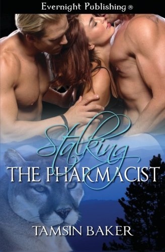 9781772333602: Stalking the Pharmacist (Perfect Pairs) (Volume 2)