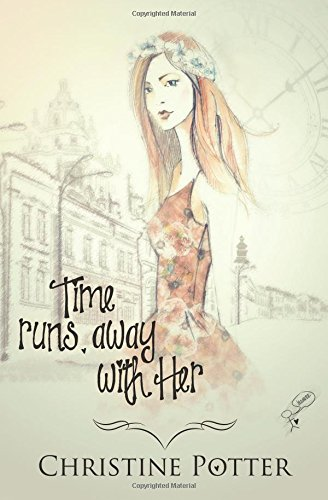 9781772335217: Time Runs Away With Her
