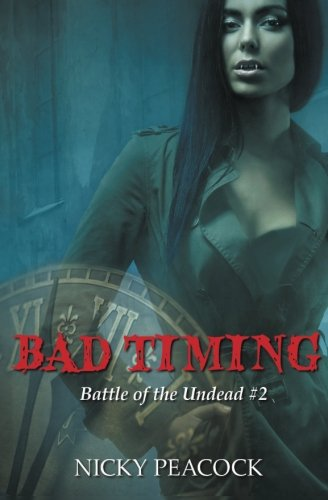 9781772336870: Bad Timing (Battle of the Undead) (Volume 2)