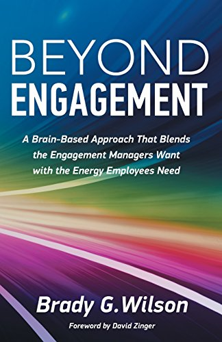 9781772360172: Beyond Engagement: A Brain-Based Approach That Blends the Engagement Managers Want with the Energy Employees Need
