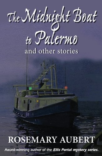 9781772420456: The Midnight Boat to Palermo and Other Stories