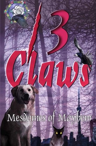 13 Claws: An Anthology of Crime Stories: Callway, M. H.;