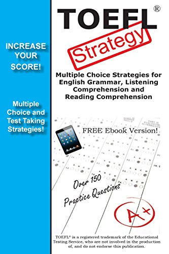 9781772450583: TOEFL Test Strategy! Winning Multiple Choice Strategies for the TOEFL Test