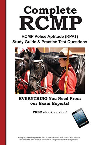 9781772450668: Complete RCMP! RCMP Police Aptitude (RPAT) Study Guide & Practice Test Questions