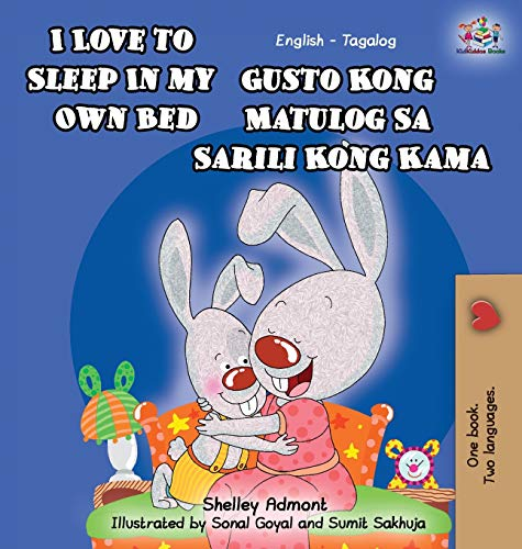 9781772684148: I Love to Sleep in My Own Bed: English Tagalog Bilingual Edition (Tagalog Edition)