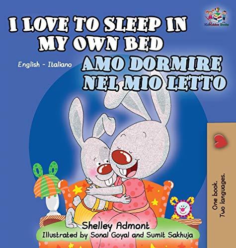 9781772684186: I Love to Sleep in My Own Bed Amo dormire nel mio letto: English Italian Bilingual Edition (English Italian Bilingual Collection) (Italian Edition)