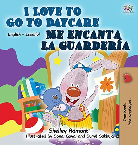 9781772685015: I Love to Go to Daycare Me encanta la guardería: English Spanish Bilingual Edition (English Spanish Bilingual Collection) (Spanish Edition)