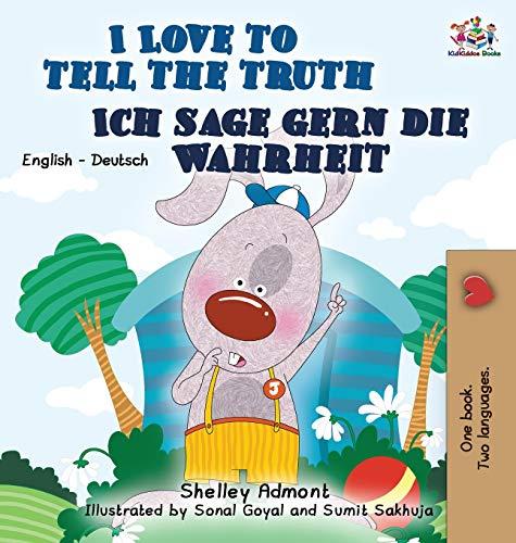9781772685206: I Love to Tell the Truth Ich sage gern die Wahrheit: English German Bilingual Edition (English German Bilingual Collection) (German Edition)
