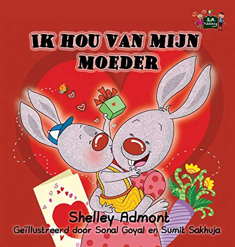 9781772687651: Ik hou van mijn moeder: I Love My Mom (Dutch Edition) (Dutch Bedtime Collection)