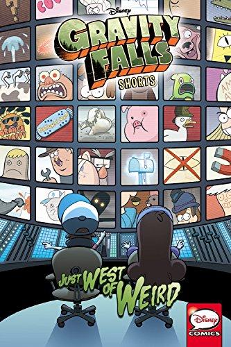 Disney Gravity Falls Shorts: Just West of Weird (Paperback)