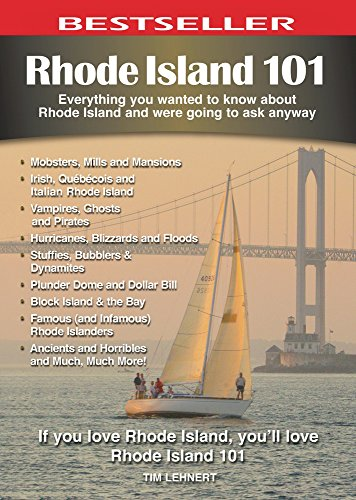 9781772760149: Rhode Island 101: Everything You Wanted to Know About Rhode Island and Were Going to Ask Anyway (101 Series)