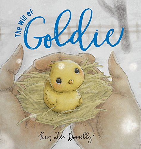 The Will of Goldie (Kimmydee's Farm): Kim Lee Donnelly