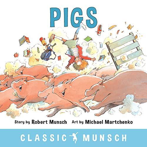 9781773210315: Pigs (Classic Munsch)