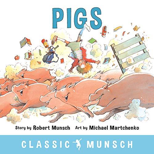 9781773210322: Pigs (Classic Munsch)