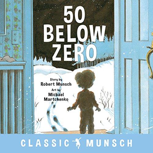 9781773211015: 50 Below Zero (Classic Munsch)