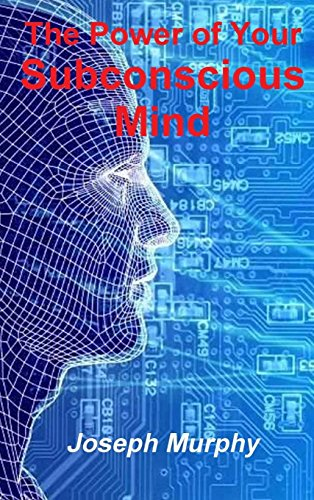 9781773230283: The Power of Your Subconscious Mind