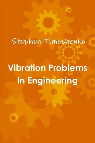 9781773230450: Vibration Problems In Engineering