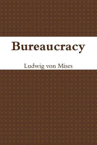 9781773230467: Bureaucracy
