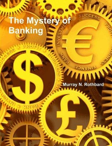 9781773230481: The Mystery of Banking