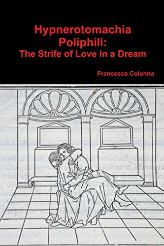 9781773230801: Hypnerotomachia Poliphili: The Strife of Love in a Dream
