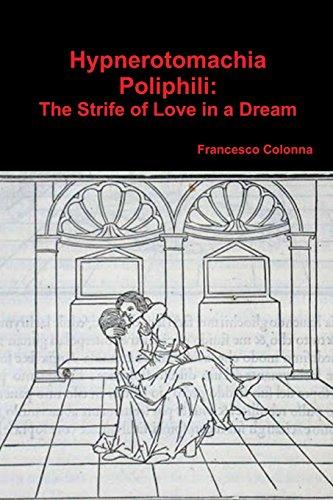 9781773230801: Hypnerotomachia Poliphili: The Strife of Love in a Dream