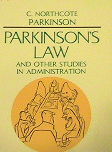 9781773231402: Parkinson's Law, and Other Studies in Administration
