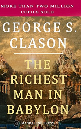 9781773350097: The Richest Man in Babylon