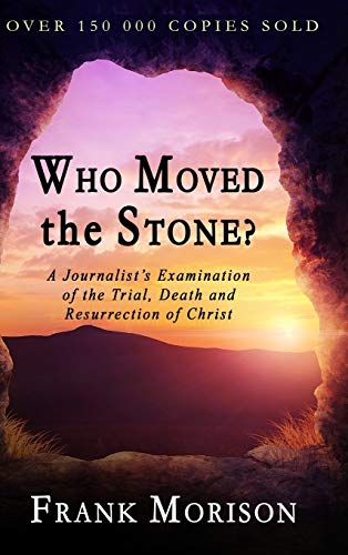 9781773350165: Who Moved the Stone?